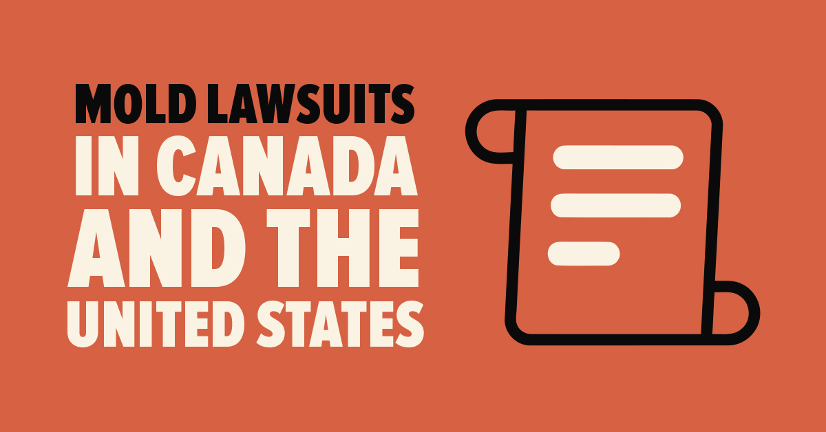Mold Lawsuits in Canada and the United States
