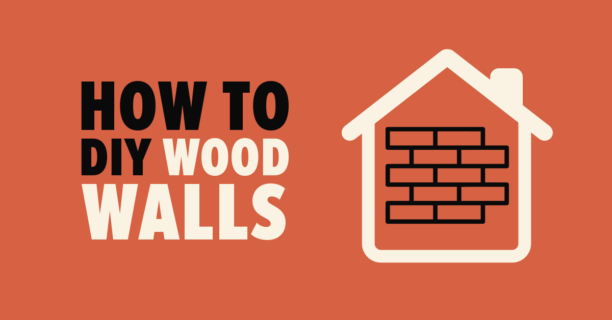 How to DIY Wood Walls