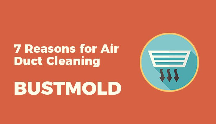 7 reasons for duct cleaning
